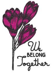 We Belong Together embroidery design