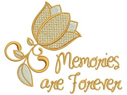 Memories Are Forever embroidery design