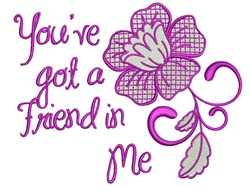 Youve Got A Friend In me embroidery design