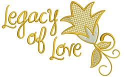 Legacy Of Love embroidery design