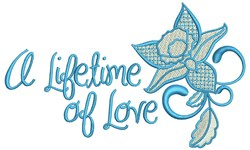 A Lifetime Of Love embroidery design