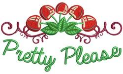 Pretty Please embroidery design