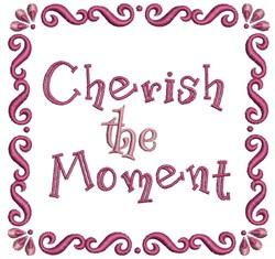 Cherish The Moment embroidery design