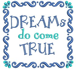 Dreams Do Come True embroidery design