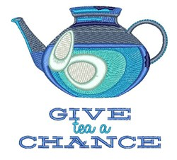 Give Tea A Chance embroidery design