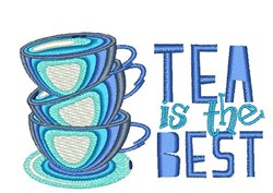 Tea Is The Best embroidery design