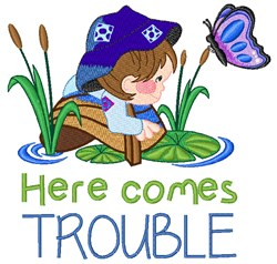 Here Comes Trouble embroidery design