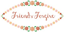 Friends Forgive embroidery design