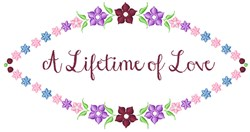 Lifetime Of Love embroidery design
