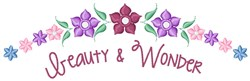 Beauty & Wonder embroidery design