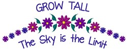 Grow Tall embroidery design