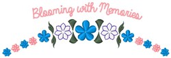 Blooming With Memories embroidery design