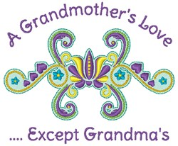 A Grandmothers Love embroidery design
