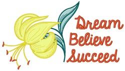 Dream Believe Succeed embroidery design