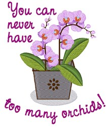 Too Many Orchids embroidery design