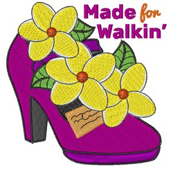 Made For Walkin embroidery design