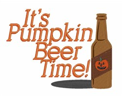 Pumpkin Beer TIme embroidery design
