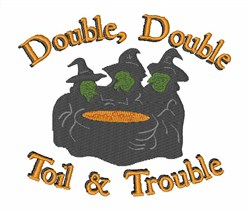 Toil & Trouble embroidery design
