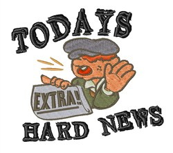 Todays Hard News embroidery design