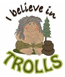 Believe In Trolls embroidery design