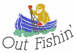 Out Fishin embroidery design