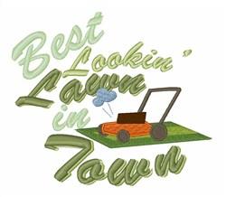 Best Lookin Lawn embroidery design