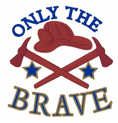 Only The Brave embroidery design