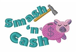 Smash N Cash embroidery design