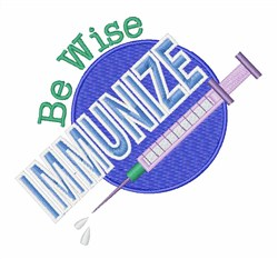 Be Wise Immunize embroidery design