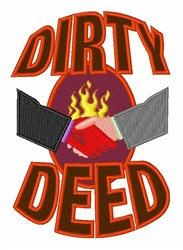 Dirty Deed embroidery design