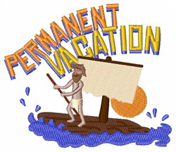 Permanent Vacation embroidery design