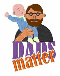 Dads Matter embroidery design