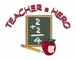 Teacher Hero embroidery design