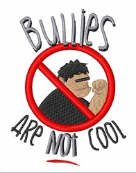 Bullies Not Cool embroidery design