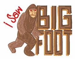 I Saw Bigfoot! embroidery design