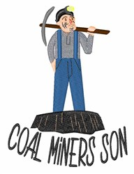 Coal Miners Son embroidery design