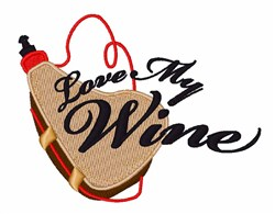 Love My Wine embroidery design