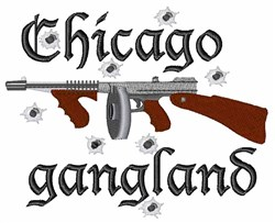 Chicago Gangland embroidery design