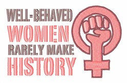 Well Behaved Women embroidery design