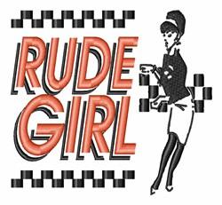 Rude Girl embroidery design