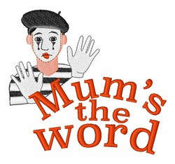 Mums The Word embroidery design