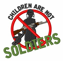 Children Not Soldiers embroidery design
