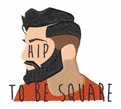 Hip To Be Square embroidery design