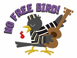 No Free Bird embroidery design