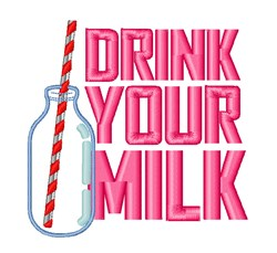Drink Your Milk embroidery design