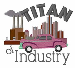 Titan of Industry embroidery design
