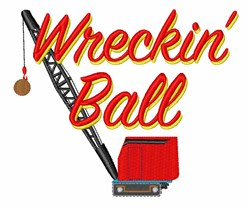 Wreckin Ball embroidery design