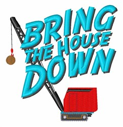 Bring House Down embroidery design