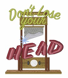 Lose Your Head embroidery design