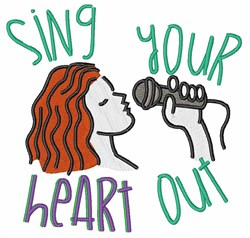 Sing  Heart Out embroidery design